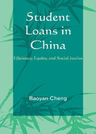 link and cover image for the book Student Loans in China: Efficiency, Equity, and Social Justice