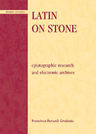 link and cover image for the book Latin on Stone: Epigraphic Research and Electronic Archives