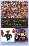 link and cover image for the book Sports Fans, Identity, and Socialization: Exploring the Fandemonium