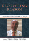link and cover image for the book Recovering Reason: Essays in Honor of Thomas L. Pangle