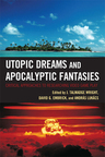 link and cover image for the book Utopic Dreams and Apocalyptic Fantasies: Critical Approaches to Researching Video Game Play