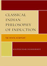link and cover image for the book Classical Indian Philosophy of Induction: The Nyaya Viewpoint