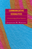 link and cover image for the book Communicative Sexualities: A Communicology of Sexual Experience