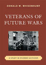 link and cover image for the book Veterans of Future Wars: A Study in Student Activism