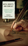 link and cover image for the book Myth, Identity, and Conflict: A Comparative Analysis of Romanian and Serbian Textbooks