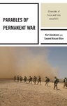 link and cover image for the book Parables of Permanent War: Chronicles of Force and Folly since 9/11
