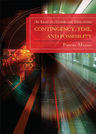 link and cover image for the book Contingency, Time, and Possibility: An Essay on Aristotle and Duns Scotus