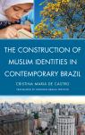 link and cover image for the book The Construction of Muslim Identities in Contemporary Brazil