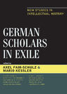 link and cover image for the book German Scholars in Exile: New Studies in Intellectual History