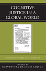link and cover image for the book Cognitive Justice in a Global World: Prudent Knowledges for a Decent Life