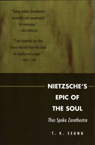 link and cover image for the book Nietzsche's Epic of the Soul: Thus Spoke Zarathustra