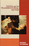 link and cover image for the book Salsa and Its Transnational Moves