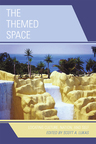 link and cover image for the book The Themed Space: Locating Culture, Nation, and Self