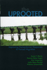 link and cover image for the book The Uprooted: Improving Humanitarian Responses to Forced Migration