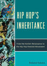 link and cover image for the book Hip Hop's Inheritance: From the Harlem Renaissance to the Hip Hop Feminist Movement