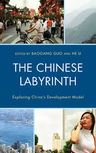 link and cover image for the book The Chinese Labyrinth: Exploring China's Model of Development