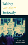 link and cover image for the book Taking Socialism Seriously