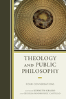 link and cover image for the book Theology and Public Philosophy: Four Conversations