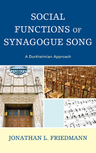 link and cover image for the book Social Functions of Synagogue Song: A Durkheimian Approach