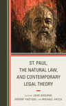 link and cover image for the book St. Paul, the Natural Law, and Contemporary Legal Theory