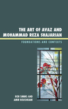 link and cover image for the book The Art of Avaz and Mohammad Reza Shajarian: Foundations and Contexts