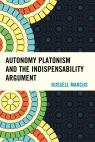 link and cover image for the book Autonomy Platonism and the Indispensability Argument
