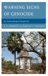 link and cover image for the book Warning Signs of Genocide: An Anthropological Perspective