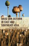 link and cover image for the book Drug Law Reform in East and Southeast Asia