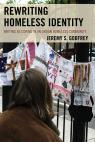 link and cover image for the book Rewriting Homeless Identity: Writing as Coping in an Urban Homeless Community