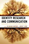 link and cover image for the book Identity Research and Communication: Intercultural Reflections and Future Directions