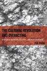 link and cover image for the book The Cultural Revolution and Overacting: Dynamics between Politics and Performance