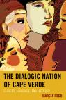 link and cover image for the book The Dialogic Nation of Cape Verde: Slavery, Language, and Ideology