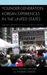 link and cover image for the book Younger-Generation Korean Experiences in the United States: Personal Narratives on Ethnic and Racial Identities
