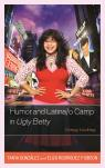 link and cover image for the book Humor and Latina/o Camp in Ugly Betty: Funny Looking