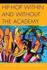 link and cover image for the book Hip-Hop within and without the Academy