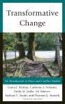 link and cover image for the book Transformative Change: An Introduction to Peace and Conflict Studies