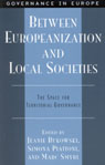 link and cover image for the book Between Europeanization and Local Societies: The Space for Territorial Governance
