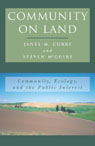 link and cover image for the book Community on Land: Community, Ecology, and the Public Interest