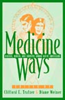 link and cover image for the book Medicine Ways: Disease, Health, and Survival among Native Americans