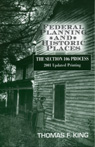link and cover image for the book Federal Planning and Historic Places: The Section 106 Process