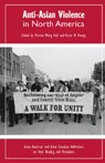 link and cover image for the book Anti-Asian Violence in North America: Asian American and Asian Canadian Reflections on Hate, Healing and Resistance