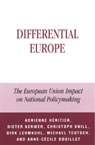 link and cover image for the book Differential Europe: The European Union Impact on National Policymaking