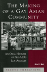 link and cover image for the book The Making of a Gay Asian Community: An Oral History of Pre-AIDS Los Angeles