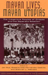 link and cover image for the book Mayan Lives, Mayan Utopias: The Indigenous Peoples of Chiapas and the Zapatista Rebellion