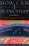 link and cover image for the book How Can I Be Trusted?: A Virtue Theory of Trustworthiness