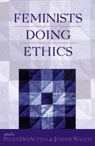 link and cover image for the book Feminists Doing Ethics