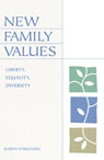 link and cover image for the book New Family Values: Liberty, Equality, Diversity