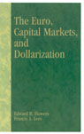 link and cover image for the book The Euro, Capital Markets, and Dollarization