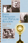 link and cover image for the book Faith Formation and Popular Religion: Lessons from the Tejano Experience