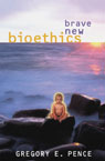 link and cover image for the book Brave New Bioethics